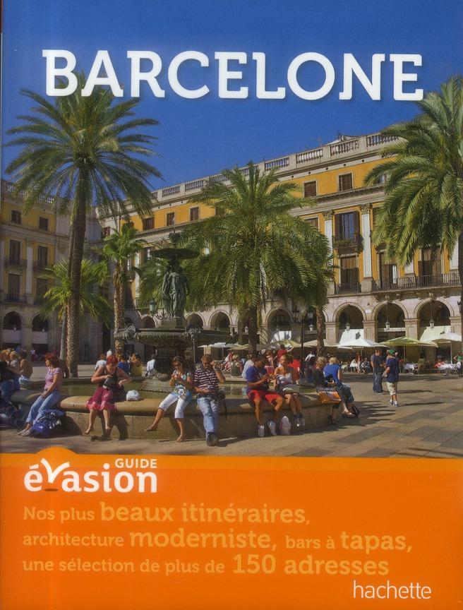 GUIDE EVASION EN VILLE ; Barcelone