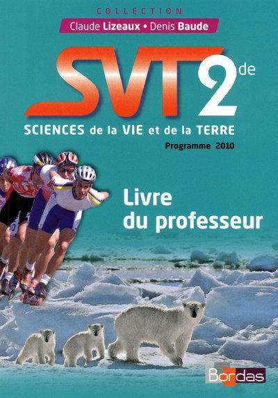Svt 2de Livre Du Professeur 2010