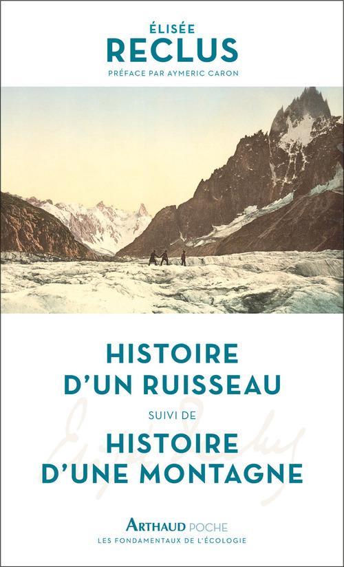 Histoire d'un ruisseau - Histoire d'une montagne