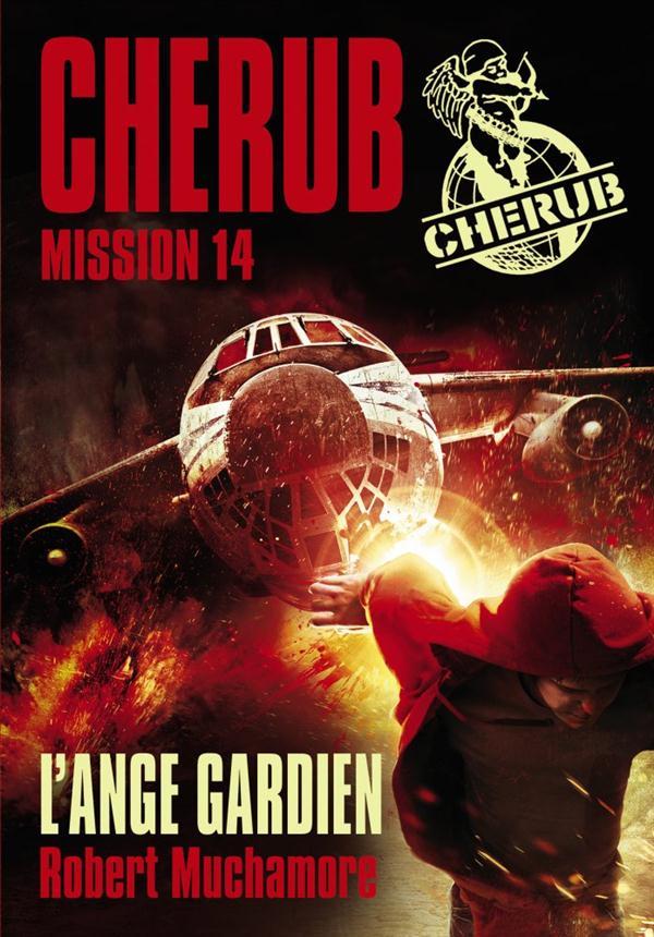 Cherub mission T.14 ; l'ange gardien
