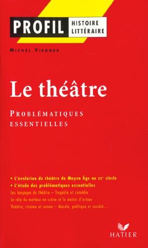 Le Theatre ; Problematiques Essentielles