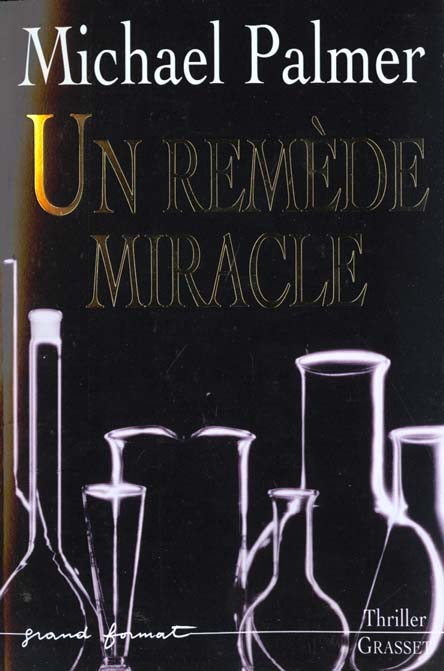 Un remede miracle