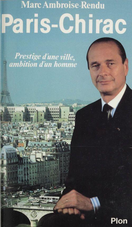 Paris-chirac-prestige ville