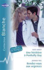 Vente Livre Numérique : Une héritière à Penhally Bay - Rendez-vous aux urgences (Harlequin Blanche)  - Kate Hardy - Joanna Neil