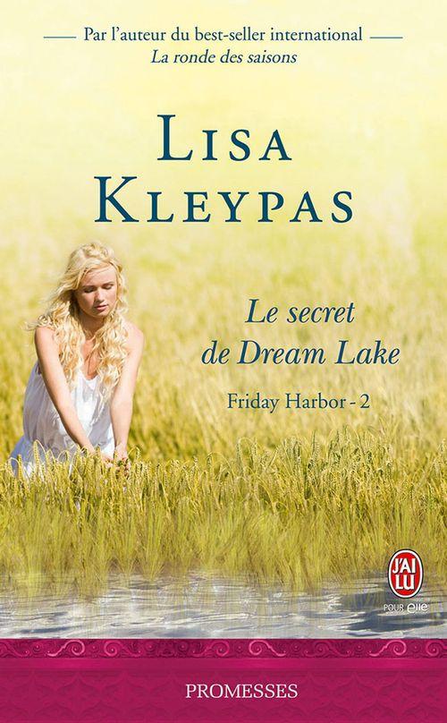friday harbor t.2 ; le secret de Dream Lake