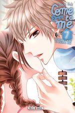 Vente Livre Numérique : Come to me T07  - Nachi Yuki