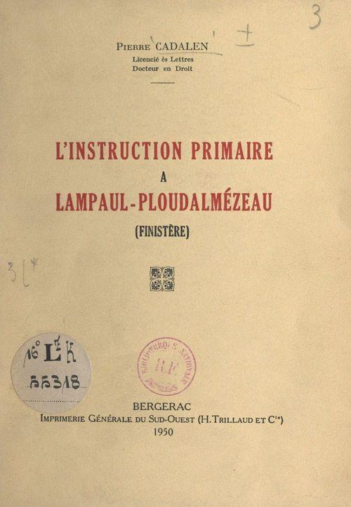 L'instruction primaire à Lampaul-Ploudalmézeau (Finistère)