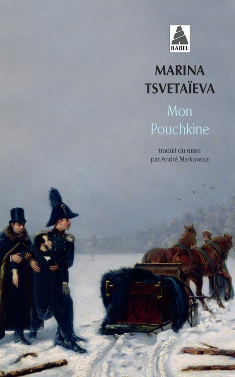 MON POUCHKINE  TSVETAIEVA, MARINA