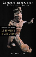 Le supplice d'une queue  - Francois-Paul Alibert