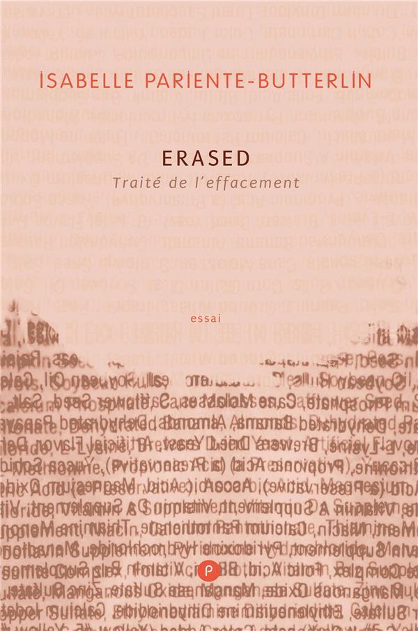 Erased ; traité de l'effacement