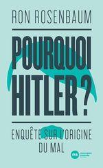 Vente Livre Numérique : Pourquoi Hitler ?  - Ron Rosenbaum
