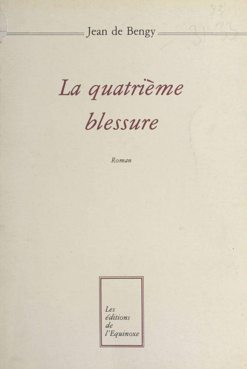 La Quatrième Blessure