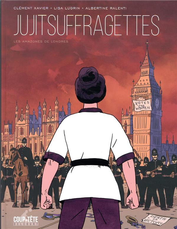 Jujitsuffragettes ; les amazones de Londres