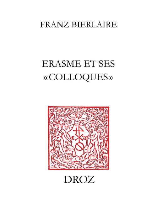 """Erasme et ses """"Colloques""""  - Franz Bierlaire"""