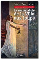 Vente Livre Numérique : La somnambule de la Villa aux loups  - Jean Contrucci