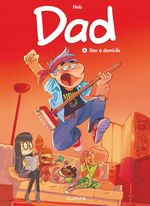 Vente EBooks : Dad - Tome 4 - Star à domicile  - Nob