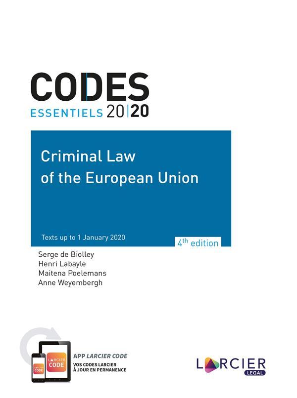 codes essentiels ; criminal law of the European Union (édition 2020)