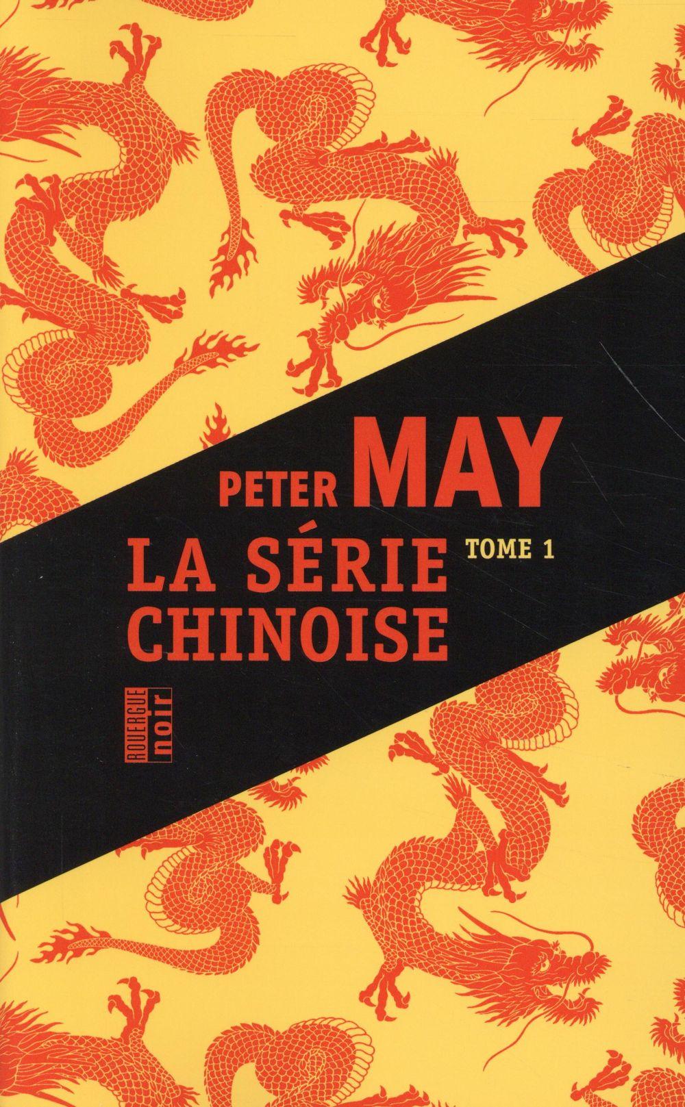 La série chinoise t.1