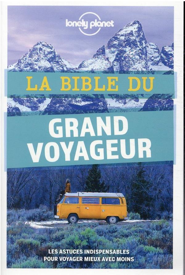 La Bible du grand voyageur (5e édition)