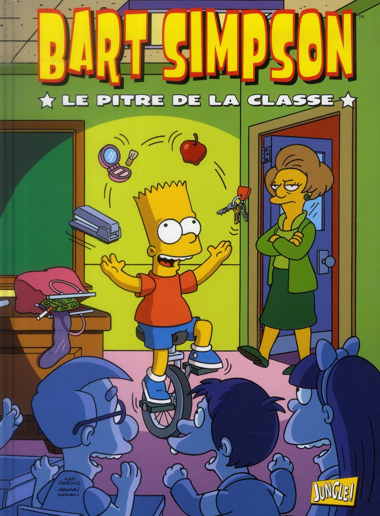 Bart Simpson T.6 ; le pitre de la classe
