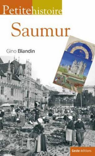 Petite histoire ; Petite histoire de Saumur