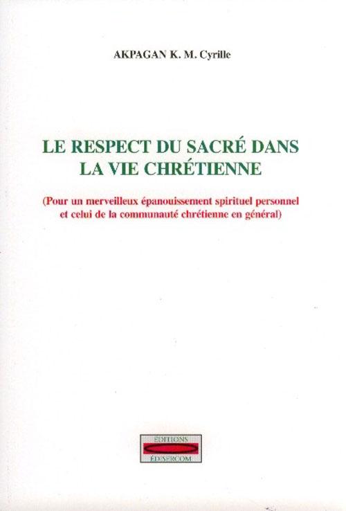 Le respect du sacré dans la vie chrétienne