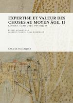 Expertise et valeur des choses au Moyen Âge. II