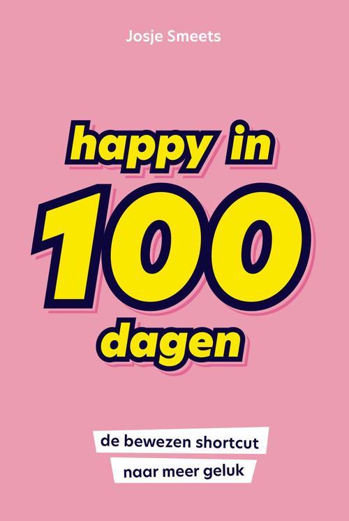 Happy in 100 dagen