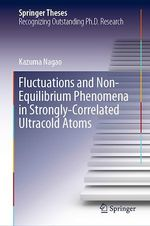 Fluctuations and Non-Equilibrium Phenomena in Strongly-Correlated Ultracold Atoms