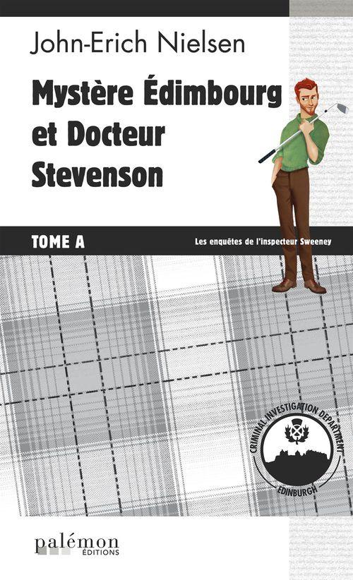 Mystere edimbourg et docteur stevenson - tome a