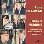 Vente AudioBook : Rony Brauman - Hubert Védrine. Entretiens avec Patrick Frémeaux  - Rony Brauman - Hubert Védrine