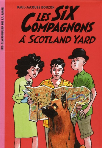 les six compagnons t.4 ; les six compagnons à Scotland Yard