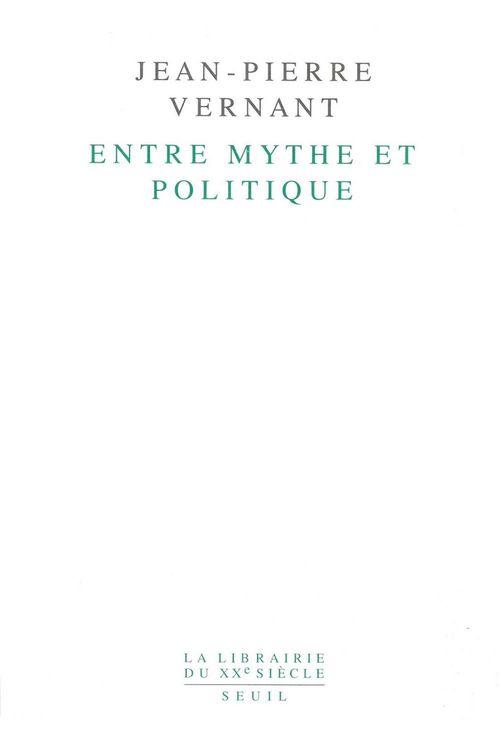Entre mythe et politique