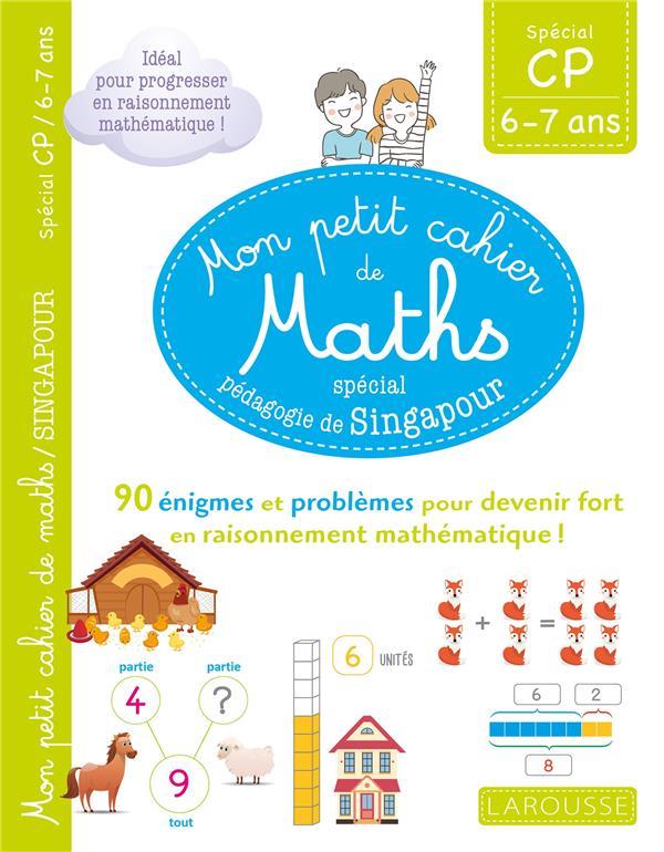Mon petit cahier de maths ; CP ; spécial pédagogie de Singapour