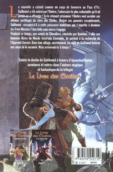 Le livre des étoiles T.3 ; le visage de l'ombre
