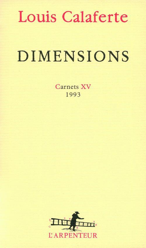 Dimensions ; carnets XV, 1993