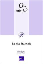 Vente Livre Numérique : Le Rite Français  - Alain Bauer - Gérard Meyer