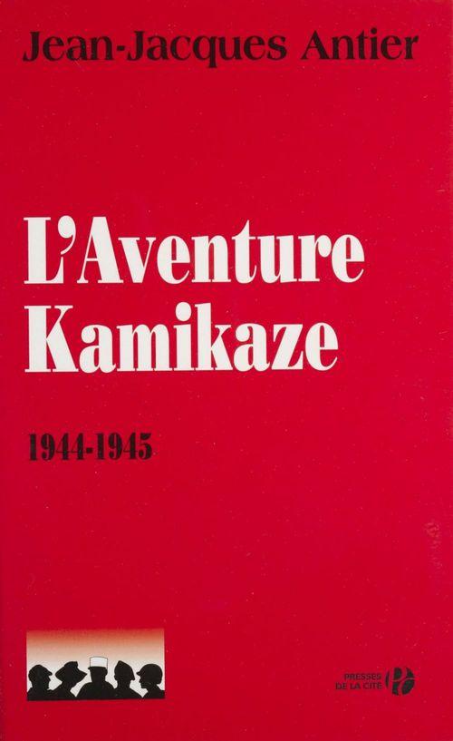 L'aventure kamikaze