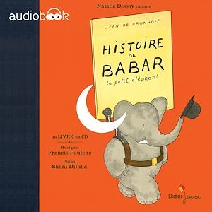 Histoire de Babar ; le petit éléphant