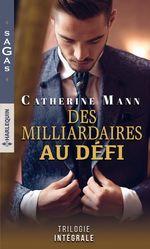 Vente EBooks : Des milliardaires au défi  - Catherine Mann