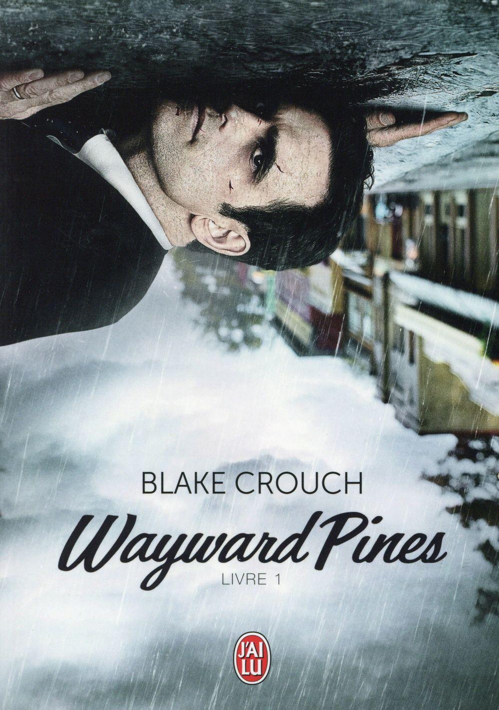 Wayward pines t. 1