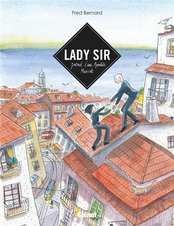 Lady Sir ; journal d'une aventure musicale