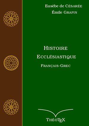 Histoire Ecclésiastique, Français-Grec