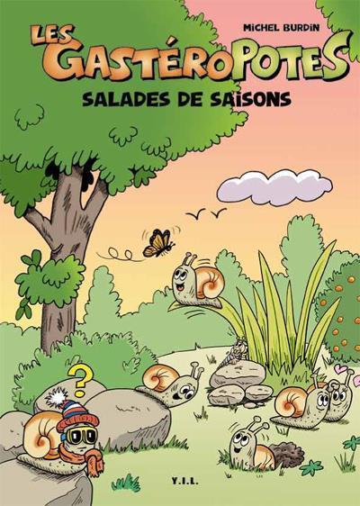 Les gastéropotes t.2 ; salades de saison