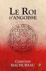 Vente EBooks : Le roi d'angoisse  - Christine Machureau