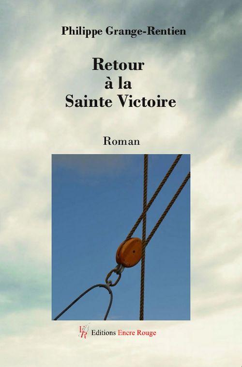 Retour à la Sainte Victoire  - Philippe Grange-Rentien