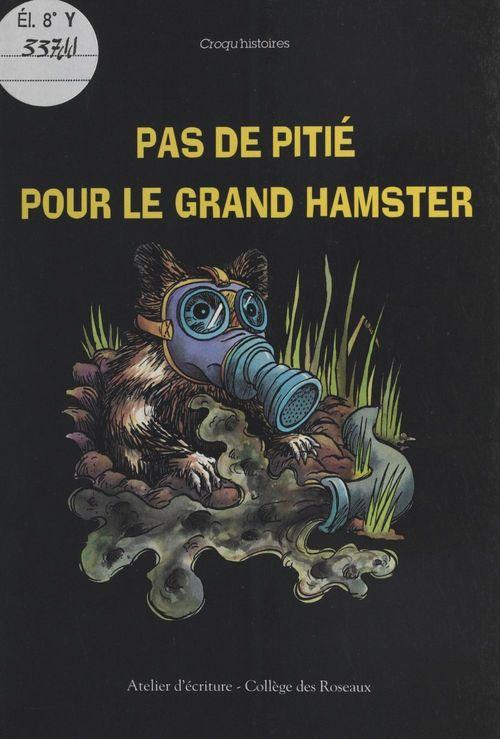 Pas de pitié pour le grand hamster