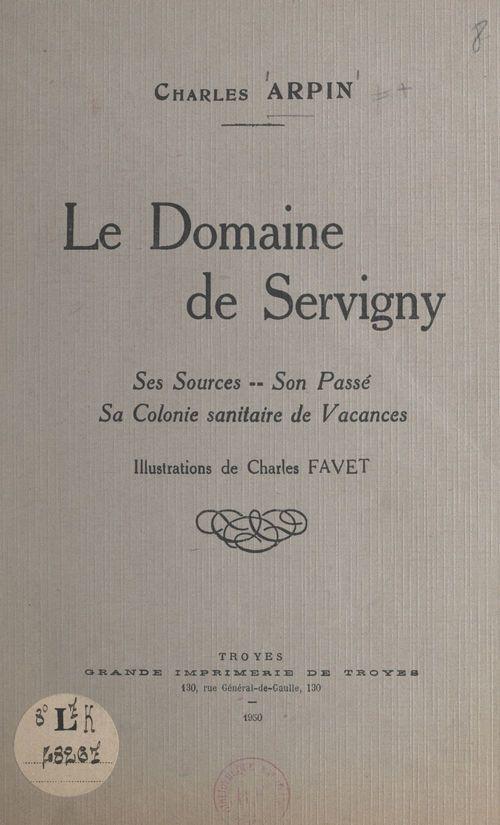 Le Domaine de Servigny