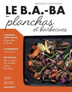 le b.a-ba de la cuisine ; plancha et barbecue