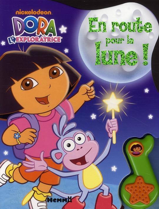 Dora L'Exploratrice ; En Route Pour La Lune !